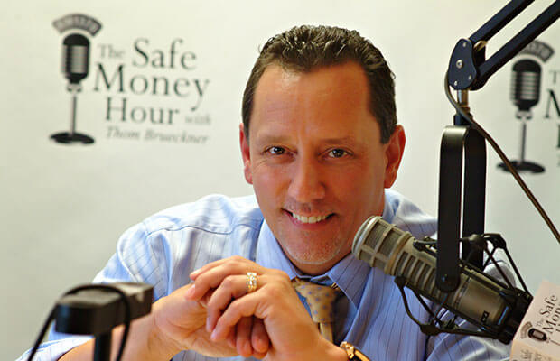 Thom Brueckner, the safe money hour radio host